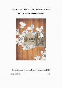 MUSIQUE – THÉRAPIE – COMMUNICATION REVUE DE MUSICOTHÉRAPIE  SUPPLÉMENT SPÉCIAL LIBAN – JANVIER 2020