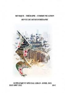 MUSIQUE – THÉRAPIE – COMMUNICATION – REVUE DE MUSICOTHÉRAPIE Spécial Liban – Avril 2021
