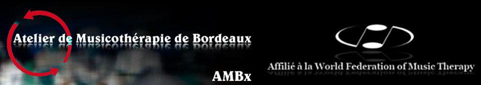 Formation en musicothérapie (Bordeaux (33) - Revue musicothérapeutique - Stages d'art-thérapie | Ateliers-ambx.net
